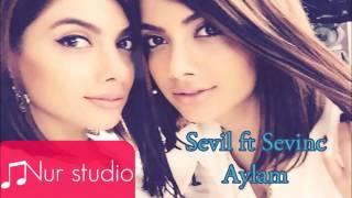 Sevil Sevinc - Aylam ( 2015 )