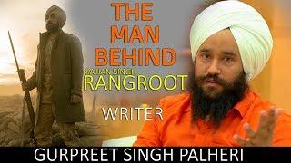 Gurpreet+Singh+Palheri+%7C+First+Interview+%7C+Sajjan+Singh+Rangroot+Writer