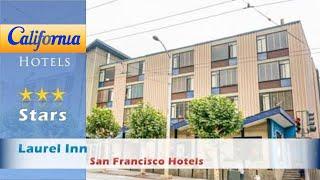 Laurel Inn, a Joie de Vivre Hotel, San Francisco Hotels - California