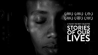 Stories Of Our Lives - Official Trailer