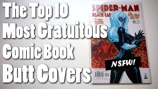 The Top 10 Most Gratuitous Comic Book Butt Covers