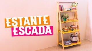 DIY - ESTANTE ESCADA | Diycore