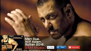 Meri DuaOFFICIAL -Atif Aslam-Sultan 2016-Salman khan-Anushka Sharma-Song-Leaked Audio