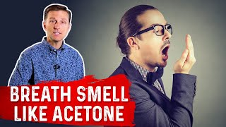 Why Does My Breath Smell Like Acetone on Keto (Ketogenic Diet)?