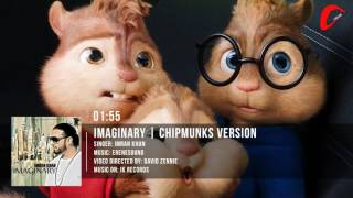Imran Khan | Imaginary | Chipmunks Version