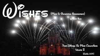 Walt Disney World: 'Wishes' (Piano & Orchestral Arrangement)