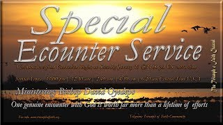 Special Encounter Service, Sunday January 14, 2018