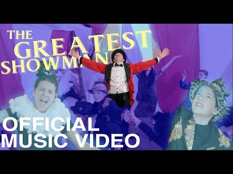 THE GREATEST SHOWMAN | OFFICIAL MUSIC VIDEO [HD]