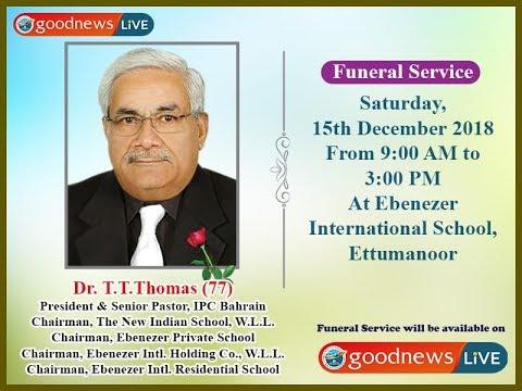 Dr.T.T.Thomas (77) Funeral Live Webcast