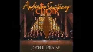 Lord I Thank You by the Anderson Sanctuary Choir