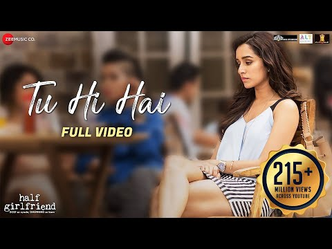 Xxx Mp4 Tu Hi Hai Full Video Half Girlfriend Arjun Kapoor Shraddha Kapoor Rahul Mishra 3gp Sex