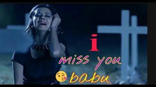 I miss u babu 💕sad missing romantic WhatsApp status vedio 2019,