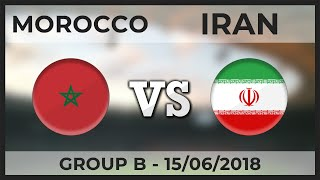 MOROCCO - IRAN ● Group B - Football Teams Comparison ● 15/06/2018 (World Cup)