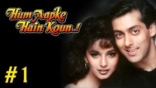 Hum Aapke Hain Koun Full Movie | (Part 1/17) | Salman Khan, Madhuri | New Released Full Hindi Movies
