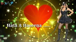 Hata Ae Haseena na Ta Dal dehb  jel me Bhojpuri WhatsApp status video
