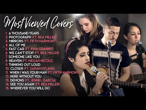 Boyce Avenue Most Viewed Acoustic Covers ft. Fifth Harmony Bea Miller Sarah Hyland Kina Grannis