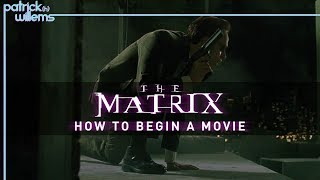 The Matrix: How to Begin a Movie (video essay)