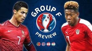 Euro 2016 Group F Preview | Portugal, Hungary, Iceland & Austria