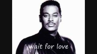 luther vandross-wait for love