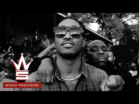 Future My Savages WSHH Premiere Official Music Video