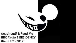 deadmau5 & Feed Me @ BBC Radio 1 Residency (06 JULY 2017) [PART 7]