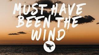 Alec Benjamin - Must Have Been The Wind (Lyrics)
