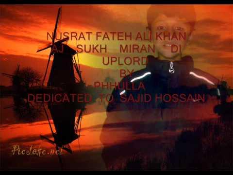 Aaj Sik Mitraan Di Wadheeri Ae...Nuarat Fateh Ali Khan ,,Part 2