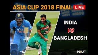 Game On Hai Live | India Vs Bangladesh Asia Cup Final | Live Match 2018