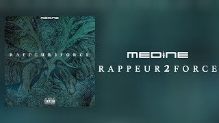 Médine - Rappeur 2 Force (Official Audio)