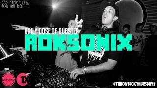 Roksonix • Daily Dose Of Dubstep (BBC Radio 1xtra / 6 April 2011)