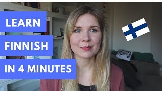Learn To Speak Finnish In 4 Minutes