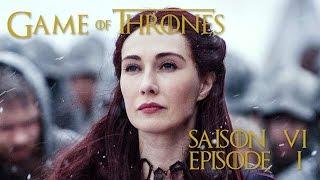 Game of Thrones, saison 6 épisode 1: réaction et analyse (SPOILS)