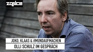 Olli Schulz über Joko, Klaas & Fremdenhass (zqnce)