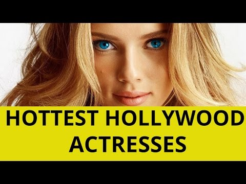 Top 10 Sexiest Actresses In Hollywood 2015
