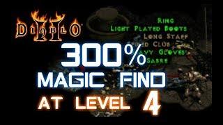 300% Magic Find at Level 4 - Diablo 2