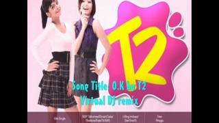 T2 - OK remix
