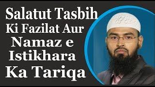 Salatul Tasbih Namaz Ki Fazilat Aur Namaz e Istikhara Ka Tariqa By Adv  Faiz Syed