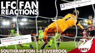 Southampton v Liverpool 1-0 | LFC Fan Reactions