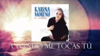Karina Moreno - Cuando Me Tocas Tu (Audio Oficial)