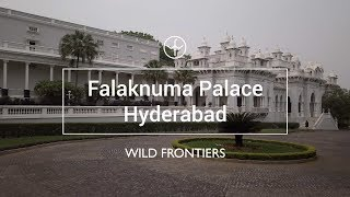 Falaknuma Palace, Hyderabad - Wild Frontiers Places
