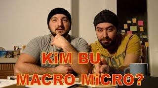 MACRO Micro - KAMERA ARKASI (making of #1)
