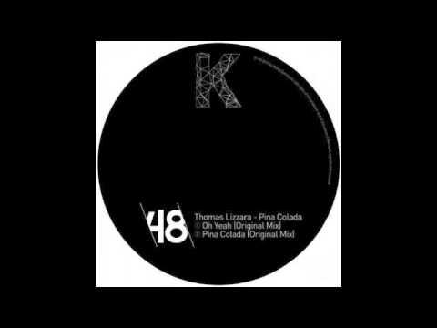 Thomas Lizzara - Pina Colada EP / Pina Colada