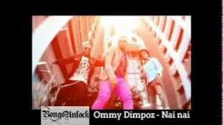 71-Ommy Dimpoz Feat Alikiba - Nai nai [BongoUnlock]
