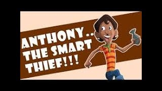 Chorr Police | Anthony - The Smart Thief!!