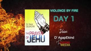 The Prayer of Jehu: Violence By Fire (I) | Day 1