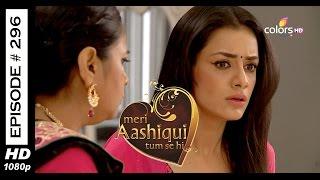Meri Aashiqui Tum Se Hi - 24th July 2015 - मेरी आशिकी तुम से ही - Full Episode (HD)