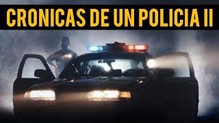 CRÓNICAS DE UN POLICÍA II (HISTORIAS DE TERROR)