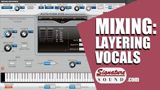 Mixing Vocals - Layering Chorus Effect