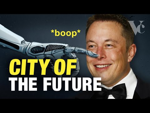 Elon Musk The City of the Future