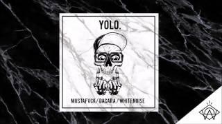 20. DACARA Y MUSTAFVCK - YOLO [PRDO. WHITENOISE] #HUESOS #KILLERKAMI